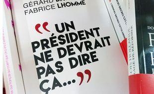 """""""Un président ne devrait pas dire ça"""", le livre de confidences de François Hollande paru en octobre 2016."""