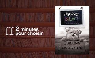 «Happiness Palace» par Blandine P. Martin chez Editions Amazon (12,99€, 422 p.)