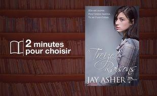 «Treize raisons» par Jay Asher, chez Albin Michel (288 p., 14,50 €).