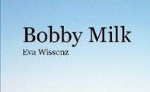 Bobby Milk