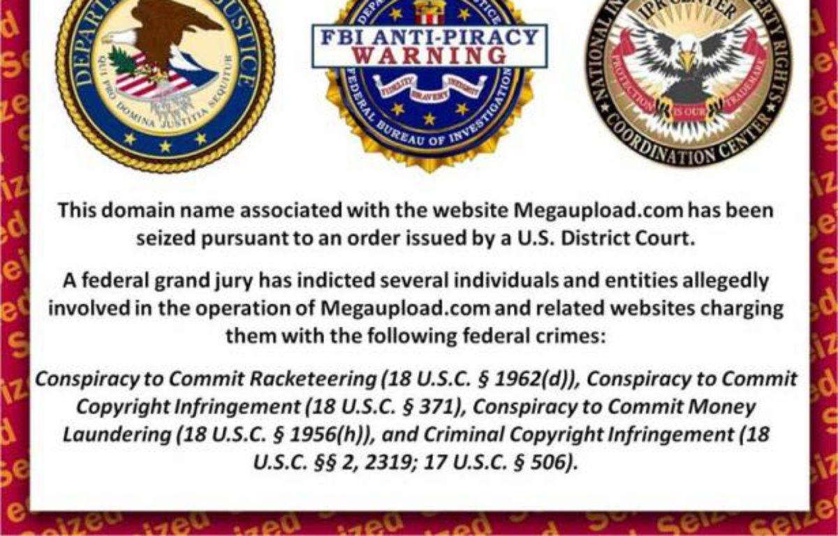 Le site Megaupload.com et de nombreux noms de domaine associés, ont été fermés par le FBI le 19 janvier 2012. – DR