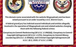 Le site Megaupload.com et de nombreux noms de domaine associés, ont été fermés par le FBI le 19 janvier 2012.