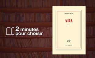 «Ada» d'Antoine Bello (Gallimard)