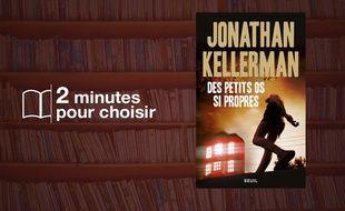 «Des petits os si propres» par Jonathan Kellerman chez Points (480 p., 7,80€).