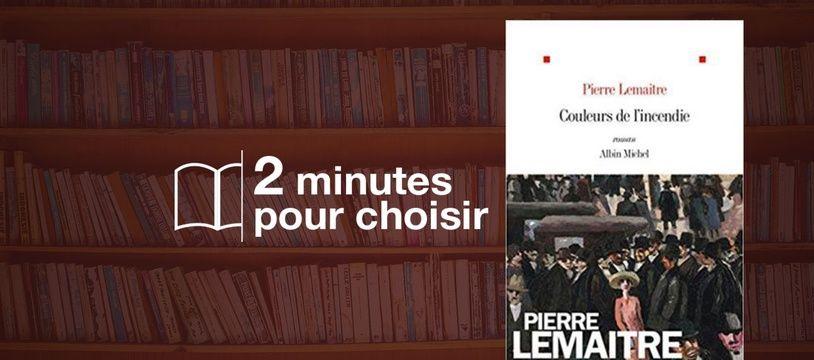 «Couleurs de l'incendie» par Lemaitre Pierre chez Albin Michel (544 p., 22,90€).