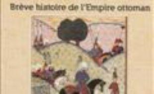 Le Divan D Istanbul Breve Histoire De L Empire Ottoman De