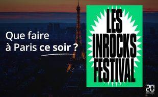 C'est le week-end du festival des Inrocks.