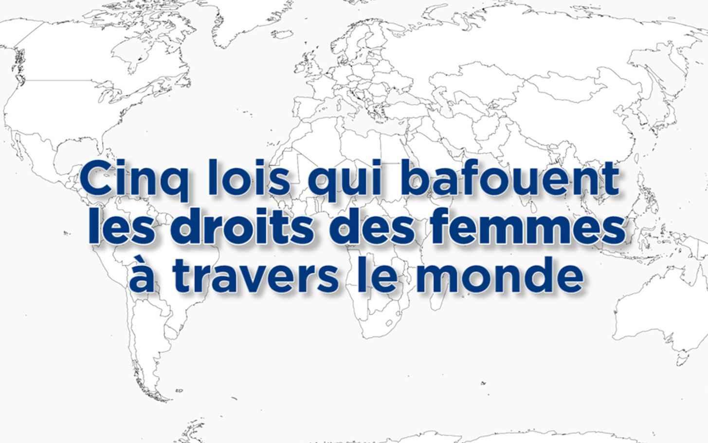 video journ e internationale des femmes cinq lois misogynes travers le monde. Black Bedroom Furniture Sets. Home Design Ideas