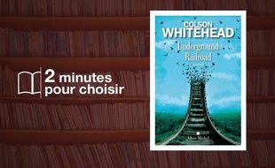 «Underground Railroad» par Colson Whitehead chez Albin Michel (22.90€, 416 p)