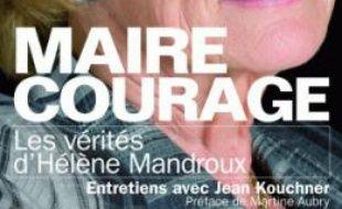La couverture de «Maire courage», d'Hélène Mandroux, aux éditions du Diable Vauvert.