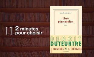 Benoît Duteurtre, Livre pour adultes, Gallimard