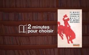«Charlie Martz et autres histoires» par Elmore Leonard chez Rivages/ Noir (205 p., 8€).