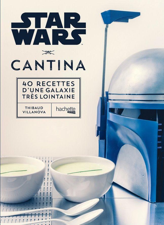 «Star Wars Cantina», (Hachette, 25 euros).