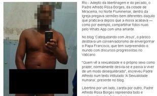 Un curé brésilien se prenait en photo nu et envoyait ses photos à sa maîtresse via Whatsapp.