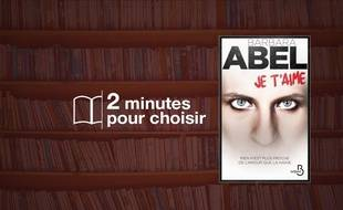 «Je t'aime» par Barbara Abelchez Belfond (19,50€, 464 p.).