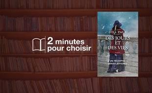 «Des Jours et des Vies» par Gill Paul chez Charleston (448 p., 22,50€).