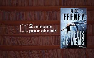 «Parfois je mens» par Alice Feeney chez Marabout (19,90€, 368 p.).