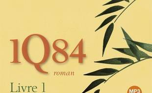 1Q84. Volume 1, Avril-juin (Documents sonores)