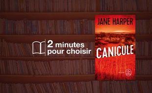 «Canicule» par Jane Harper au Livre de Poche (448 p., 8,20€).