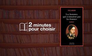 «Millenium» par Stieg Larsson chez Actes Sud (23€, 586 p.).