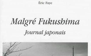 Malgré Fukushima : journal japonais