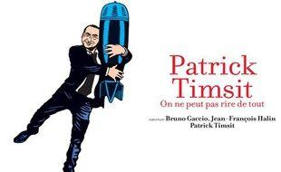 L'affiche du spectacle de Patrick Timsit «On ne peut pas rire de tout».