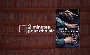 «Les Échoués » par Pascal Manoukian chez Points (288p., 7,50€).