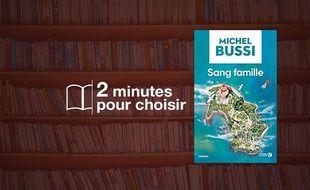 «Sang Famille» par Michel Bussi aux Presses de la cité (420 p., 21,90€).