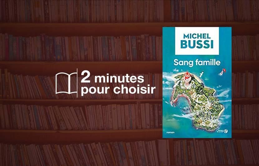 Livres Sang Famille Michel Bussi Un Tresor Reedite Pour