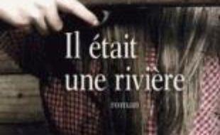 Il était une rivière