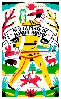 Dans le cadre du festival Central Vapeur, la Maison de la Région à Strasbourg accueille l'exposition «Sur la piste de Daniel Boon» jusqu'au 7 avril.