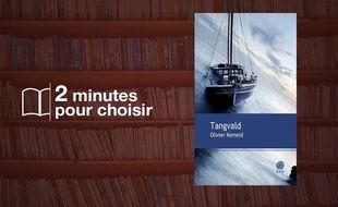 «Tangvald» par Olivier Kemeid chez Gaïa (224 p., 19€).