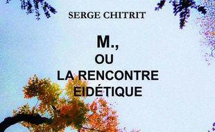 M., ou La rencontre eidétique : essai poétique et photographique