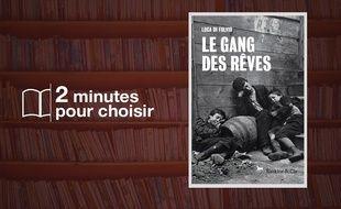 «Le Gang des rêves» par Luca Di Fulvio chez Pocket (864 p., 9,30€).