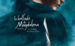 La ballade de Magdalena. Volume 1, La stratégie du poisson flûte