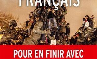 Le réveil français : pour en finir avec les défaitistes, les déclinistes et autres prophètes de la décadence