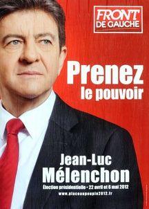 L'affiche de Jean-Luc Mélenchon pour la présidentielle de 2012.