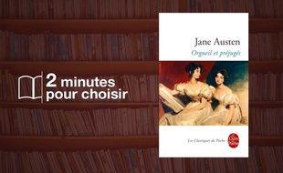 «Orgueil et Préjugés» par Jane Austen chez Livre de poche(512p., 6,60€).