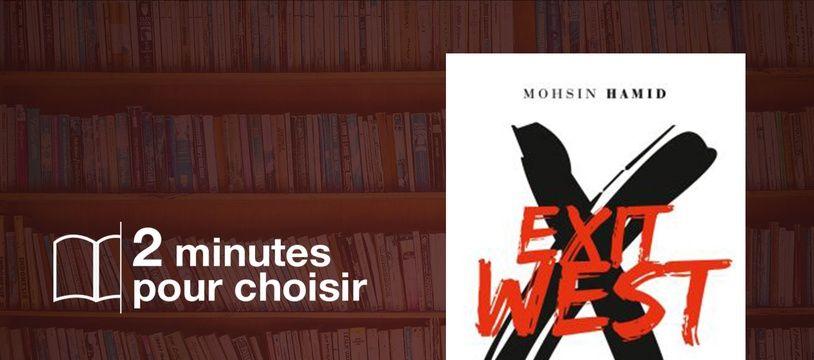 «Exit West» par Moshim Hamid chez Grasset (208 p., 19€).
