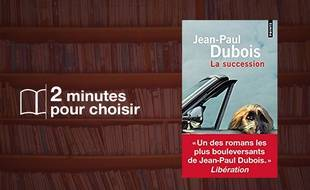 «La succession» par Jean-Paul Dubois chez Points (240 p., 7,40€).