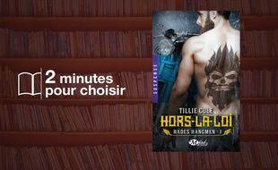 «Hades Hangmen, T1 : Hors la Loi» par Tillie Cole chez Milady (480 p., 6,90€).