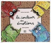 «La couleur des émotions» d' Anna Llenas et Marie Antilogus