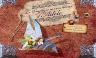 Le voyage merveilleux d'Adèle