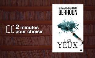 «Les Yeux» par Slimane-Baptiste Berhoun chez Bragelonne (20€).