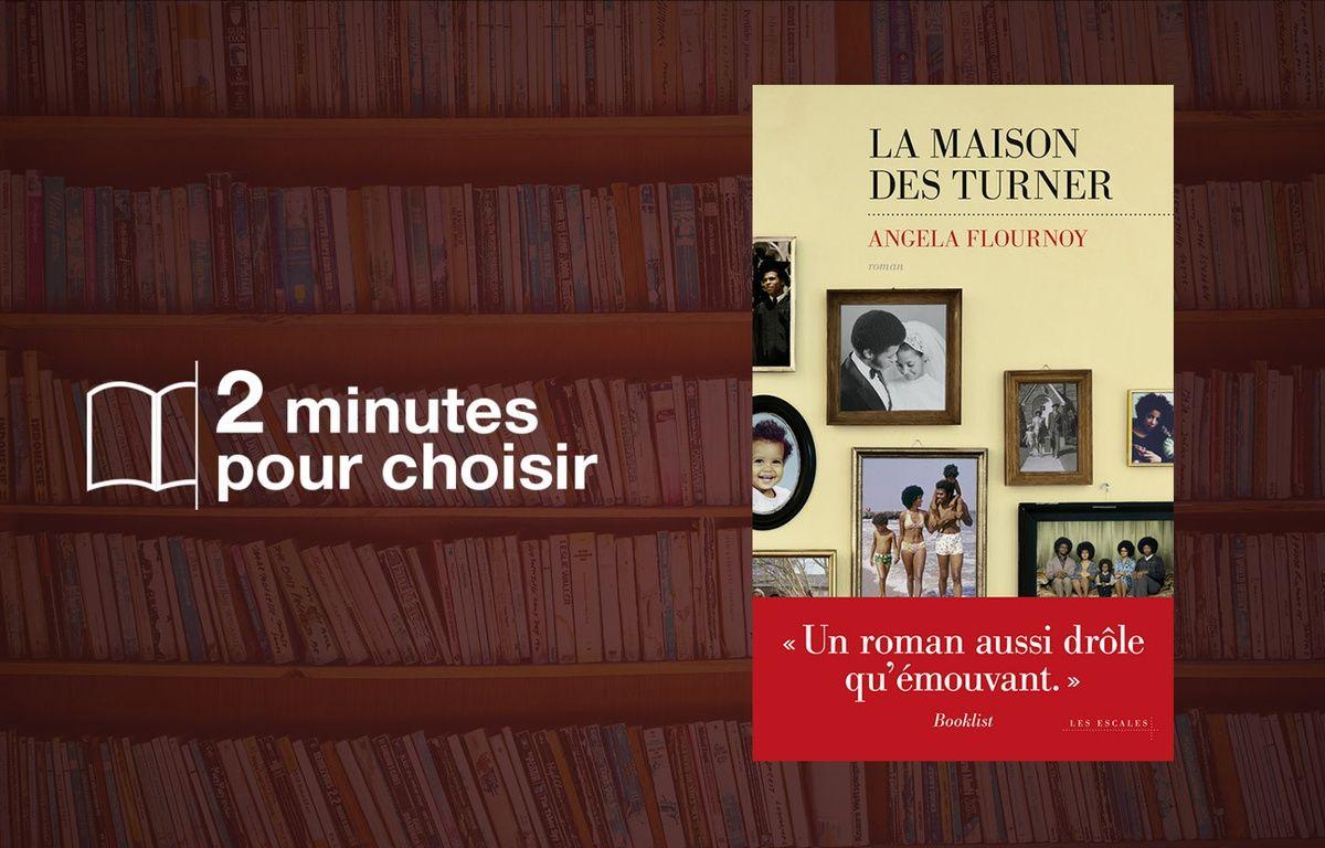 «La Maison des Turner» par Angela Flournoy chez Les Escales (21.90€, 352 p). – Les Escales/20 Minutes