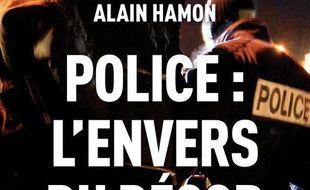 Police L Envers Du Decor De Alain Hamon Chez Jean Claude