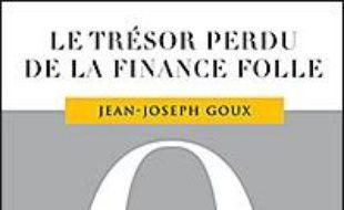 Le trésor perdu de la finance folle