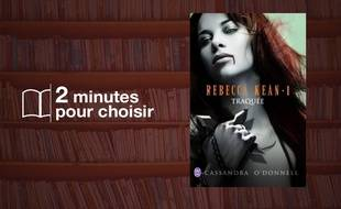 «Rebecca Kean (Tome 1) - Traquée» par Cassandra O'Donnell chez J'ai Lu (473 p., 12,50 €).