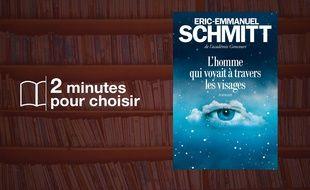 Eric Emmanuel Schmitt, L'homme qui voyait à travers les visages