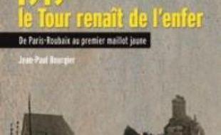 1919, le Tour renaît de l'enfer : de Paris-Roubaix au premier maillot jaune
